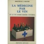 Maury-La-Medecine-Par-Le-Vin-Livre-167571430_ML