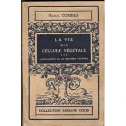 la-vie-de-la-cellule-vegetale-l-enveloppe-de-la-matiere-vivante-de-raoul-combes-896410101_ML